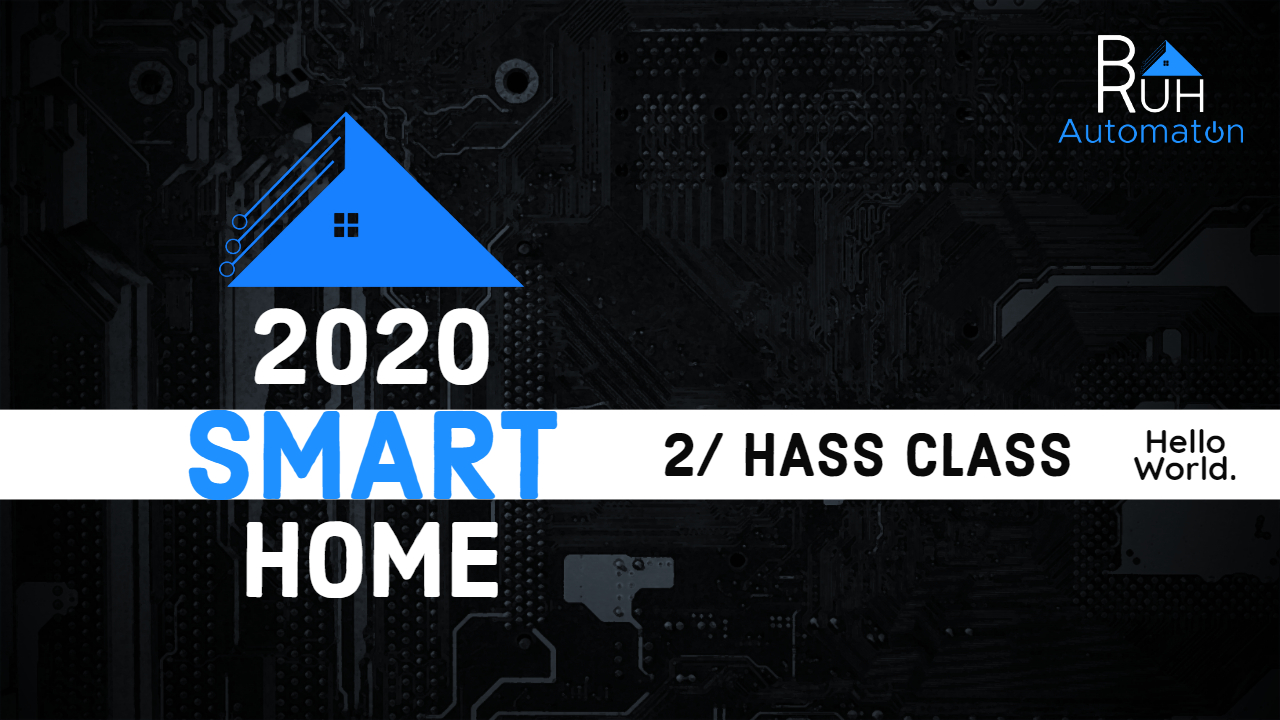 2020 Smart Home - Installing Home Assistant